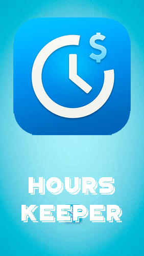 Hours keeper - Time tracking for Android – download for free