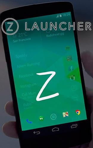 アンドロイド用 z launcher 無料でダウンロード