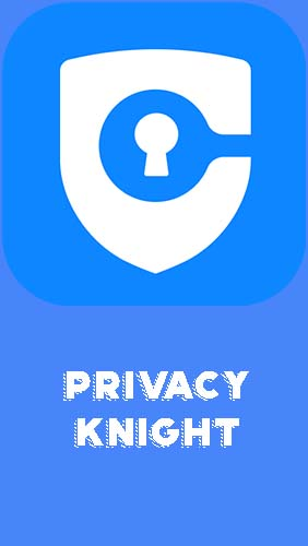 Privacy knight - Privacy applock, vault, hide apps for