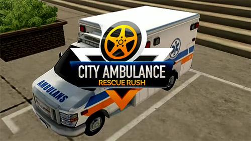 Resultado de imagem para City Ambulance – Rescue Rush