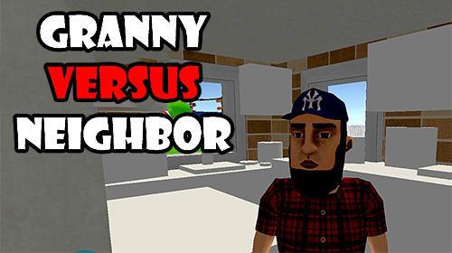 Descargar Granny Versus Neighbor Para Android Gratis El Juego