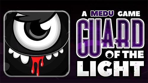 Guard of the light for Android - Download APK free