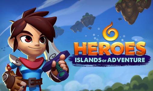 Descargar Heroes Islands Of Adventure Para Android Gratis El Juego