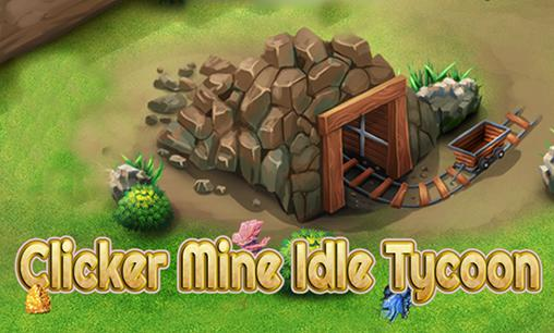 Idle miner tycoon  Clicker mine idle tycoon for Android