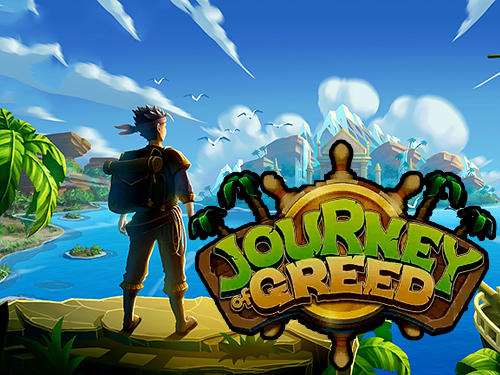 Journey of greed for Android - Download APK free