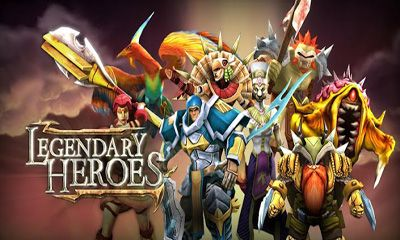 download legendary heroes para android
