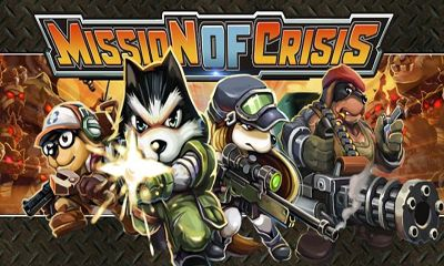 Mission Of Crisis for Android - Download APK free