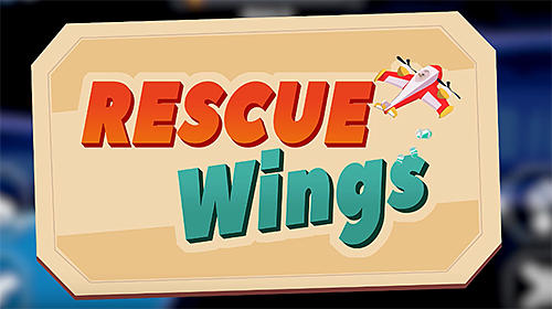 Rescue wings! for Android - Download APK free