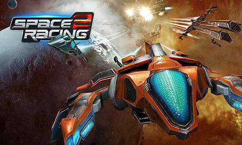 Space racing 2 for Android - Download APK free