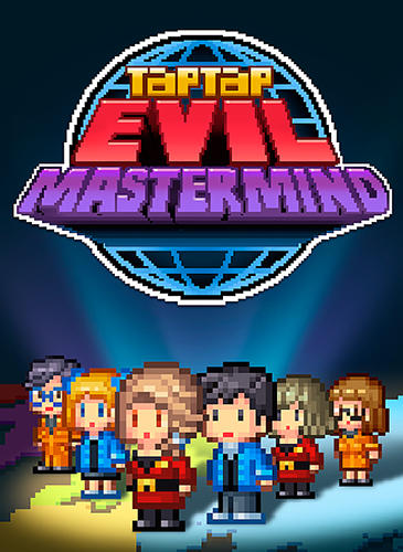 Tap tap evil mastermind for Android - Download APK free