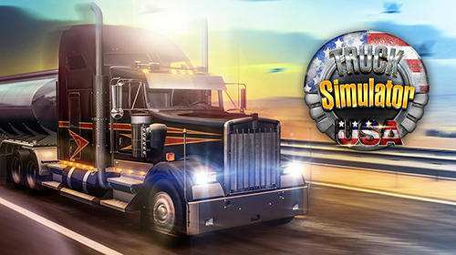 Truck Simulator USA Pour Android Tlcharger Gratuitement Jeu Simulateur Du Camion Des Etats Unis Sous