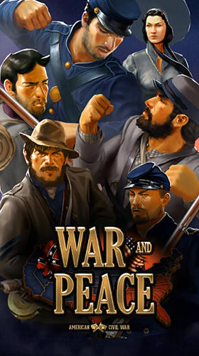War and peace: Civil war for Android - Download APK free