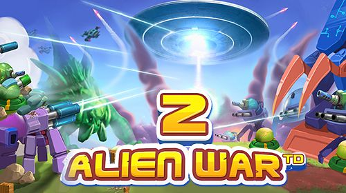 Tower defense: alien war td 2 for android download apk free.