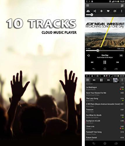 Download 10 tracks: Cloud music player for Android phones and tablets.