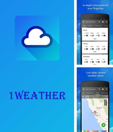 Besides Instapaper Android program you can download 1Weather for Android phone or tablet for free.