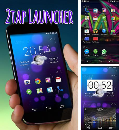 Besides Eyecon: Caller ID, calls, dialer & contacts book Android program you can download 2 tap launcher for Android phone or tablet for free.