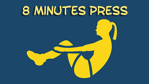 Download 8 minutes press for Android phones and tablets.