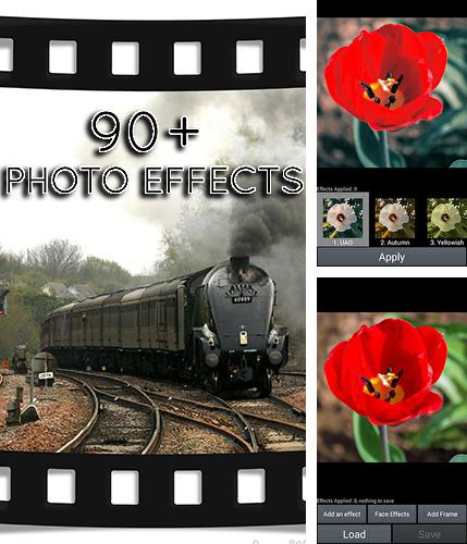 Download 90+ photo effects for Android phones and tablets.
