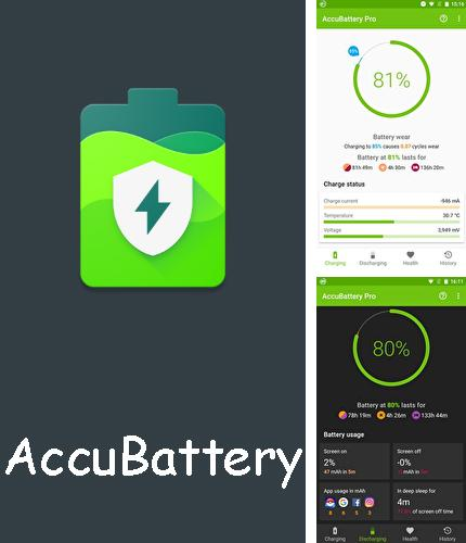 Besides Morning routine: Alarm clock Android program you can download AccuBattery for Android phone or tablet for free.