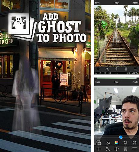 Download Add ghost to photo for Android phones and tablets.