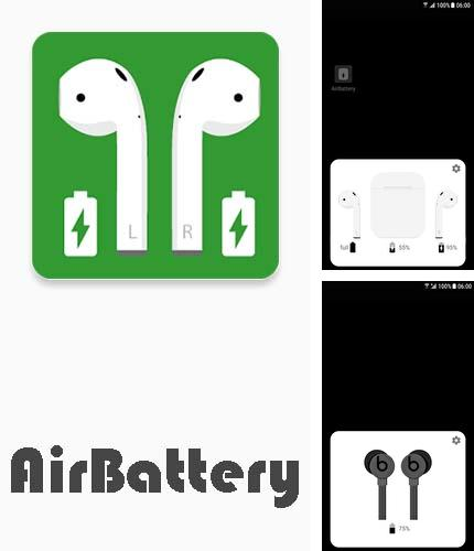 Besides Microsoft Office Mobile Android program you can download AirBattery for Android phone or tablet for free.