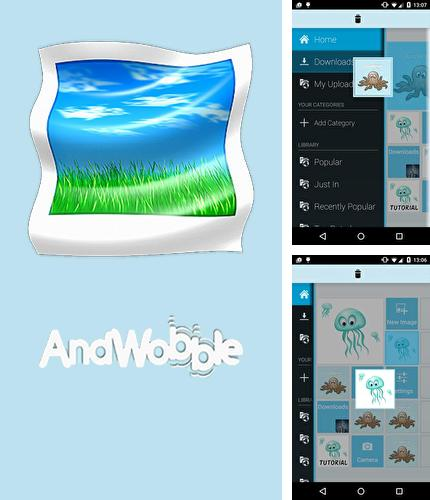 Download AndWobble for Android phones and tablets.