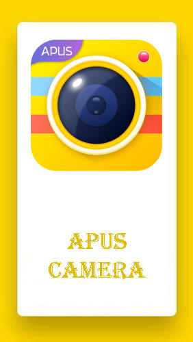 APUS camera - HD camera, editor, collage maker