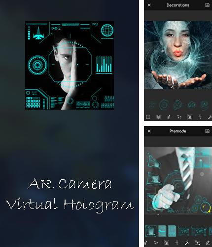 Download AR Camera virtual hologram photo editor app for Android phones and tablets.