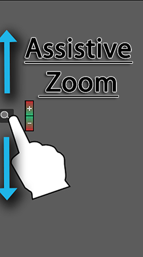 Assistive zoom