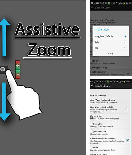 Besides XOS - Launcher, theme, wallpaper Android program you can download Assistive zoom for Android phone or tablet for free.