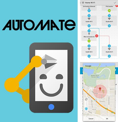 Download Automate for Android phones and tablets.