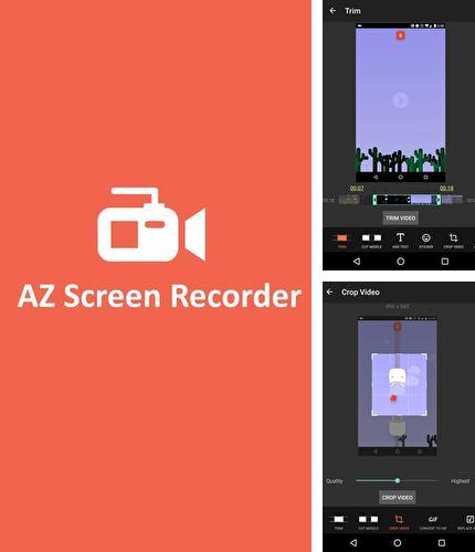 Besides Mirror emoji keyboard Android program you can download AZ Screen recorder for Android phone or tablet for free.