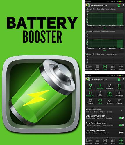Download Battery booster for Android phones and tablets.