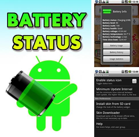 Besides Dr.Web Android program you can download Battery status for Android phone or tablet for free.