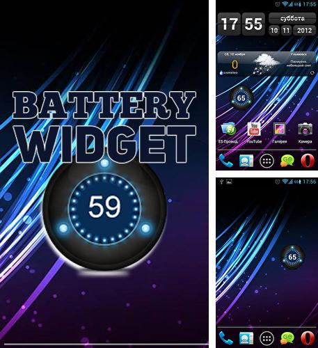 Besides Slacker radio Android program you can download Battery widget for Android phone or tablet for free.