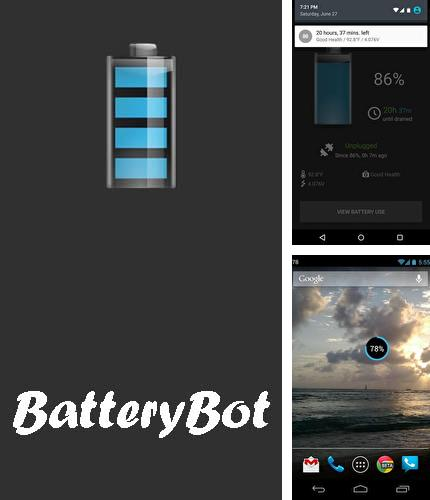 Además del programa Pure writer - Never lose content editor para Android, podrá descargar BatteryBot: Battery indicator para teléfono o tableta Android.