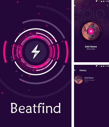 Outre le programme Wifi analyzer pour Android vous pouvez gratuitement télécharger Beatfind - Music recognition/visualizer sur le portable ou la tablette Android.