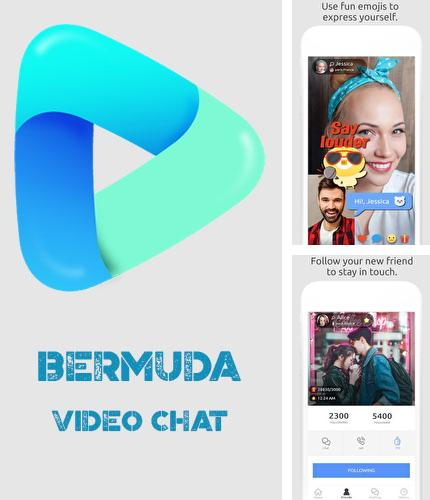 Besides Speaking clock: DV beep Android program you can download Bermuda video chat for Android phone or tablet for free.