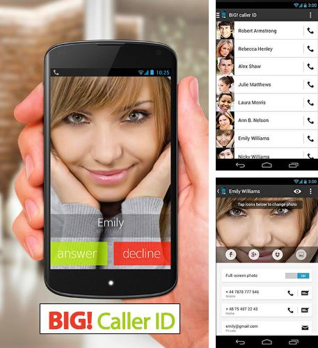 Besides Data Sharing: Tethering Android program you can download Big caller ID for Android phone or tablet for free.