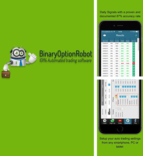 Besides Screener Android program you can download Binary Options Robot for Android phone or tablet for free.
