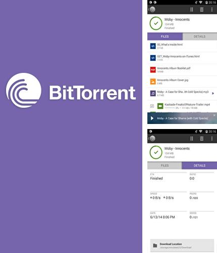 Besides Cast to TV & Chromecast Android program you can download BitTorrent Loader for Android phone or tablet for free.