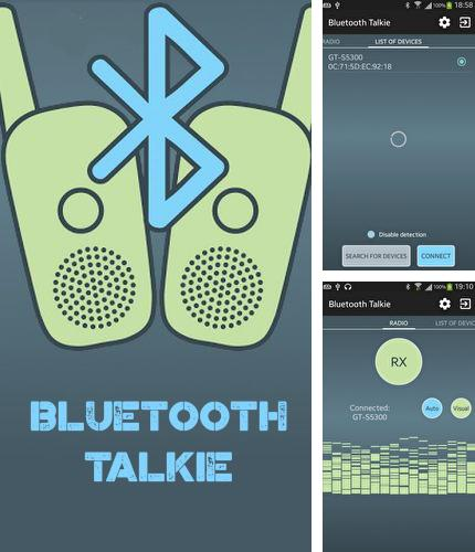 Besides Speed Camera Radar Android program you can download BluetoothTalkie for Android phone or tablet for free.