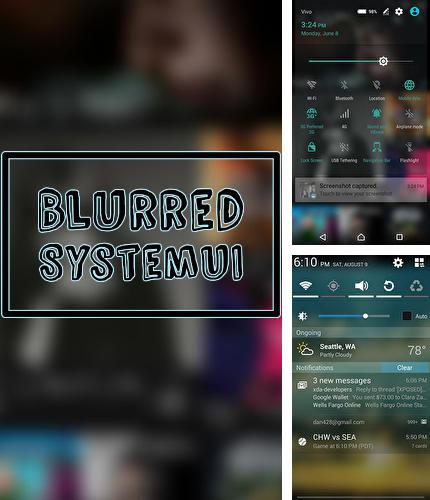 Download Blurred system UI for Android phones and tablets.