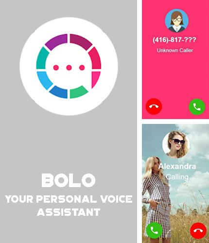 Besides PicsArt photo studio: Collage maker & pic editor Android program you can download Bolo - Your personal voice assistant for Android phone or tablet for free.