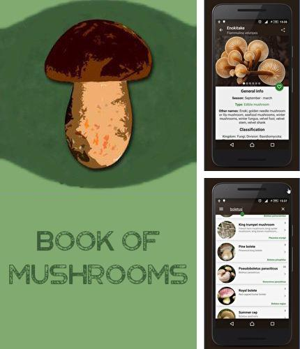 Download Book of mushrooms for Android phones and tablets.