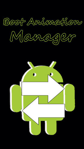 Boot animation manager