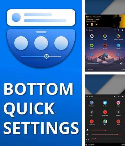 Télécharger gratuitement Bottom quick settings - Customisation des notifications pour Android. Application sur les portables et les tablettes.