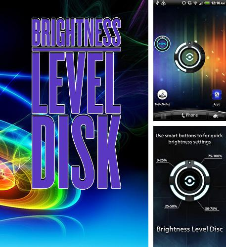 Besides BeyondPod podcast manager Android program you can download Brightness level disk for Android phone or tablet for free.