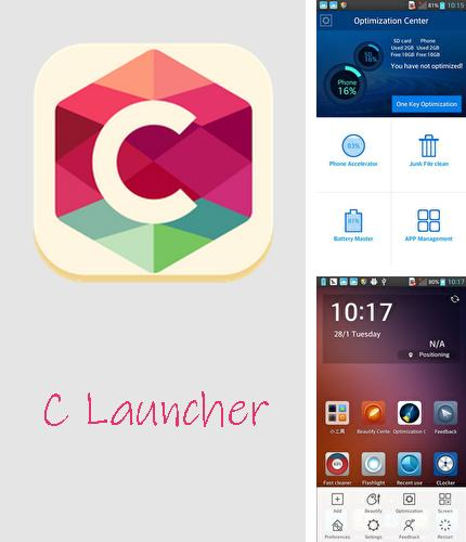 Besides Clock - The vault: Secret photo video locker Android program you can download C Launcher: Themes, wallpapers, DIY, smart, clean for Android phone or tablet for free.