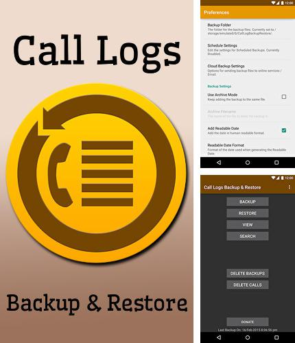 Descargar gratis Call logs backup and restore para Android. Apps para teléfonos y tabletas.